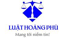 Công ty Luật TNHH Hoàng Phú